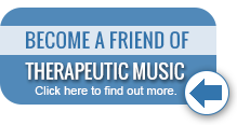 Become a friend of therapeutic music